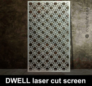 DWELL Laser cut metal screens custom made