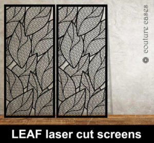 Leaf laser cut metal screens